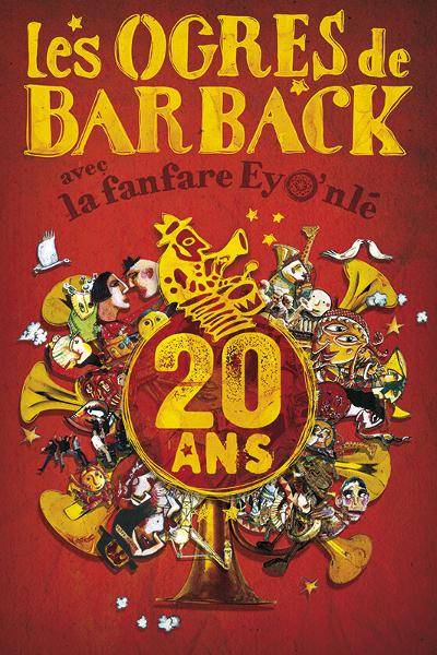 Les Ogres de Barback… c'est dans 10 jours!